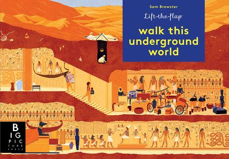 Walk This Underground World by Kate Baker