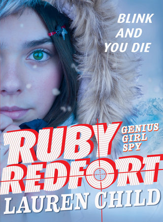 Ruby Redfort Blink and You Die by Lauren Child