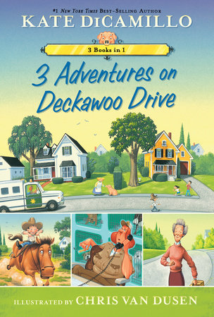 3 Adventures on Deckawoo Drive by Kate DiCamillo