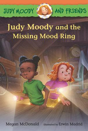 Judy Moody and Friends: Judy Moody and the Missing Mood Ring by Megan McDonald