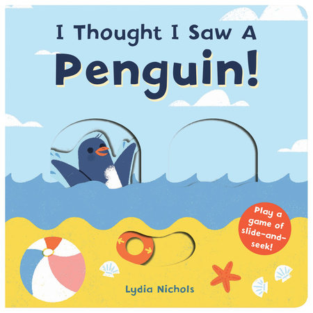 I Thought I Saw A Penguin! by Templar Books