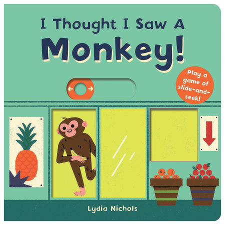 I Thought I Saw A Monkey! by Templar Books