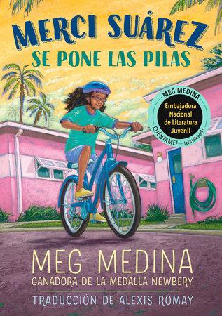 Merci Suárez se pone las pilas by Meg Medina