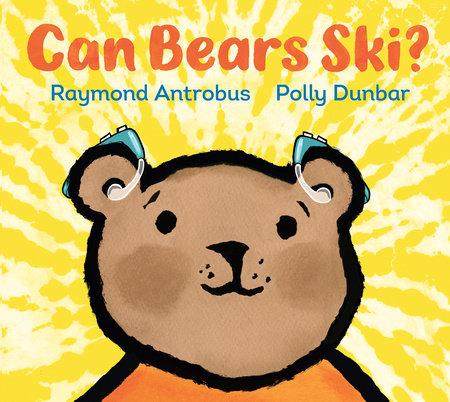 Can Bears Ski? by Raymond Antrobus