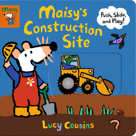 Maisy's Construction Site by Lucy Cousins