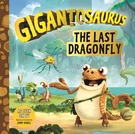 Gigantosaurus: The Last Dragonfly by Cyber Group Studios