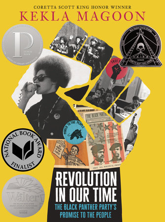 Revolution in Our Time: The Black Panther Party's Promise to the People by Kekla Magoon