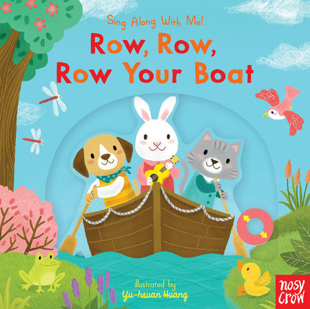 Row, Row, Row Your Boat by Nosy Crow