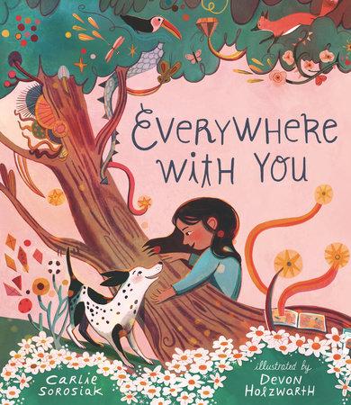 Everywhere with You by Carlie Sorosiak