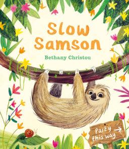 Slow Samson