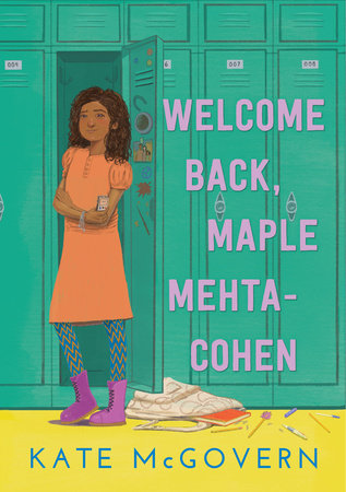 Welcome Back, Maple Mehta-Cohen by Kate McGovern