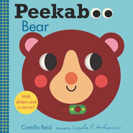 Peekaboo: Bear by Camilla Reid
