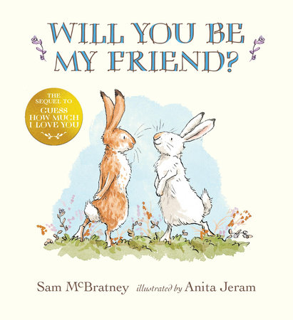 Will You Be My Friend? by Sam McBratney