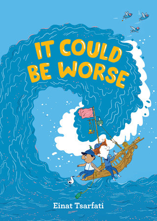 It Could Be Worse by Einat Tsarfati