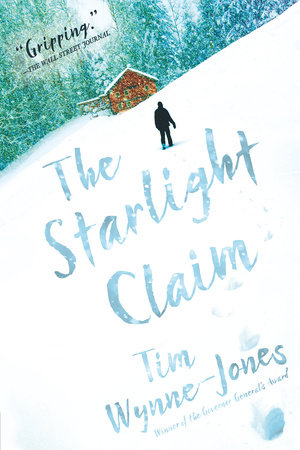 The Starlight Claim by Tim Wynne-Jones