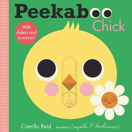 Peekaboo: Chick by Camilla Reid
