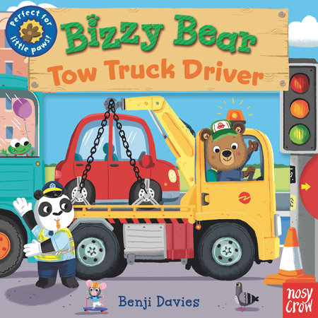 Bizzy Bear: Tow Truck Driver by Nosy Crow