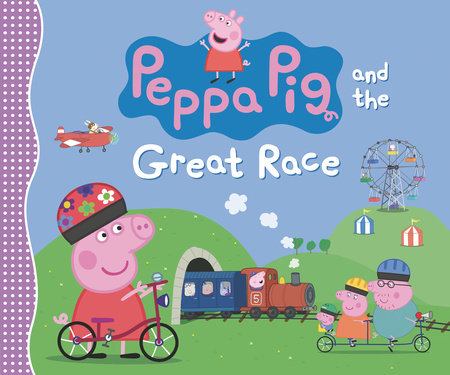 Peppa Pig and the Great Race by Candlewick Press