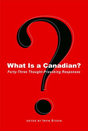 What Is a Canadian? by
