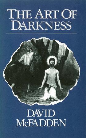 Art of Darkness by David McFadden