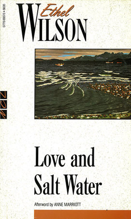 Love and Salt Water by Ethel Wilson
