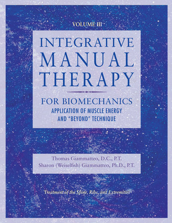 Integrative Manual Therapy for Biomechanics by Sharon Giammatteo
