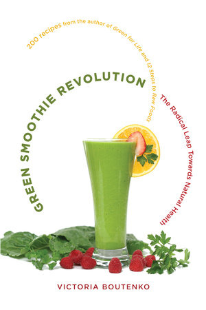 Green Smoothie Revolution by Victoria Boutenko