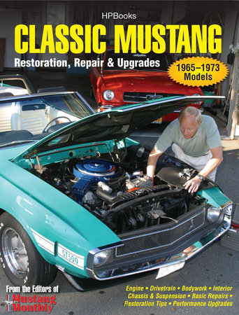Classic Mustang HP1556 by Editors of Mustang Monthly Magazine