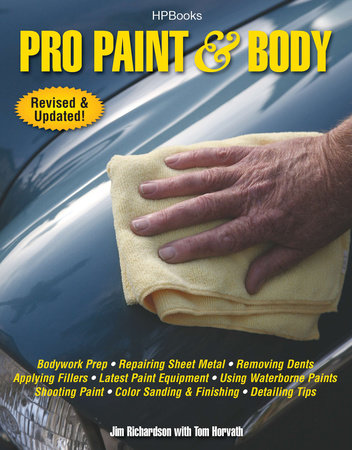 Pro Paint & Body HP1563 by Jim Richardson and Tom Horvath