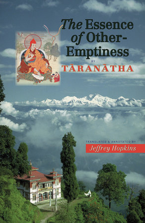 The Essence of Other-Emptiness by Taranatha