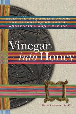 Vinegar into Honey by Ron Leifer