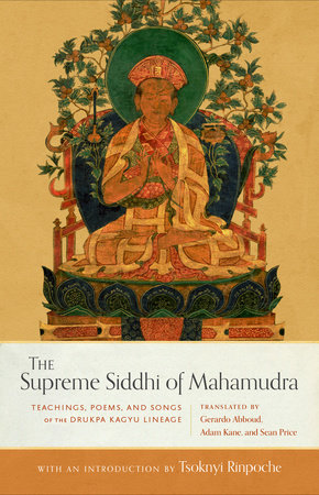 The Supreme Siddhi of Mahamudra by