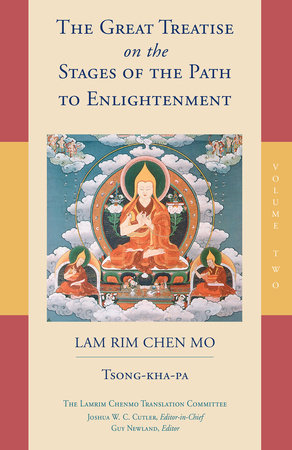 The Great Treatise on the Stages of the Path to Enlightenment (Volume 2) by Tsong-Kha-Pa