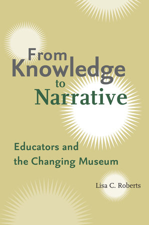 From Knowledge to Narrative by Lisa C. Roberts