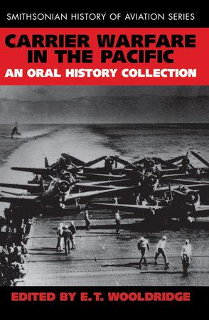 Carrier Warfare in the Pacific by E. T. Wooldridge