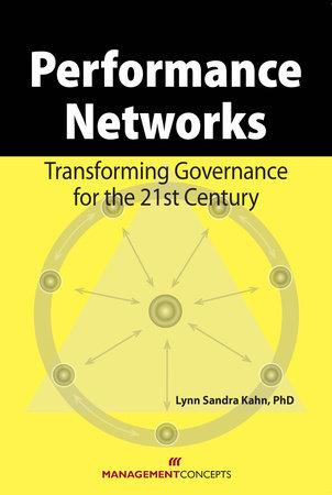 Performance Networks by Lynn S. Kahn