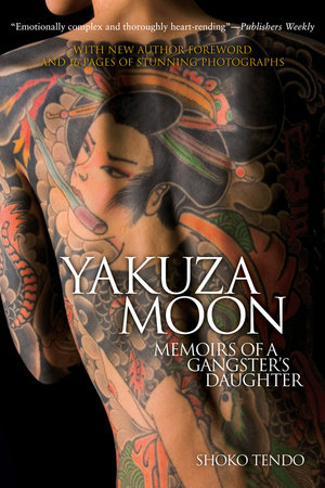 Yakuza Moon by Shoko Tendo