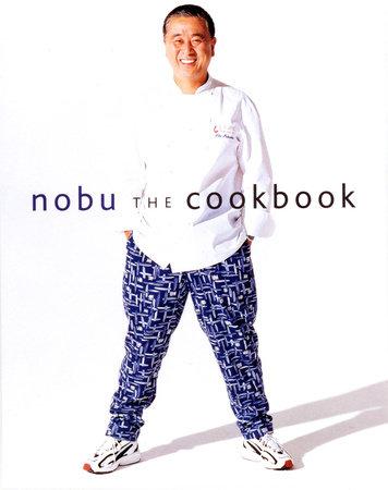 Nobu by Nobuyuki Matsuhisa