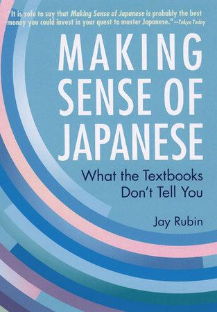 Making Sense of Japanese by Jay Rubin