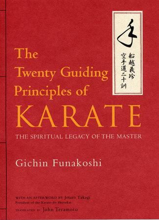 The Twenty Guiding Principles of Karate by Gichin Funakoshi