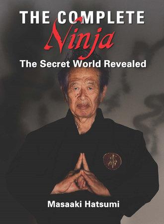 The Complete Ninja by Masaaki Hatsumi