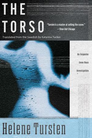 The Torso by Helene Tursten, Katarina Tucker (Translator)