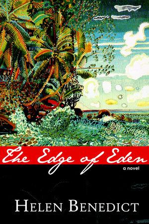 Edge of Eden by Helen Benedict