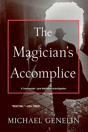 The Magician's Accomplice by Michael Genelin