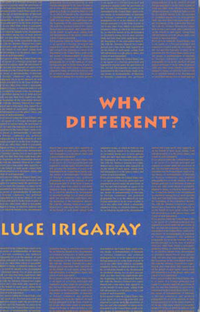 Why Different? by Luce Irigaray