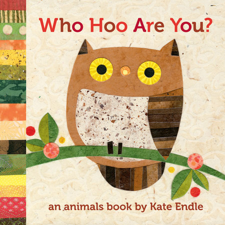 Who Hoo Are You? by Kate Endle