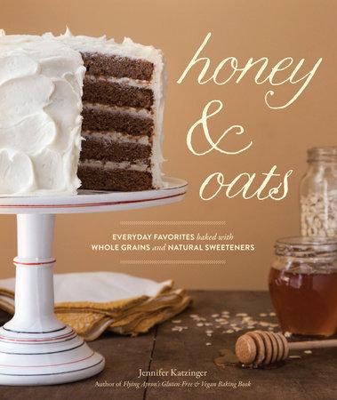 Honey & Oats by Jennifer Katzinger