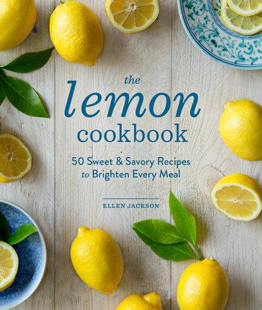 The Lemon Cookbook (EBK) by Ellen Jackson