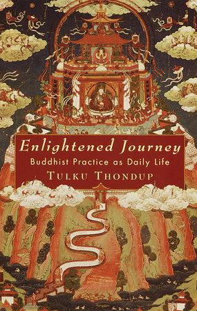 Enlightened Journey by Tulku Thondup