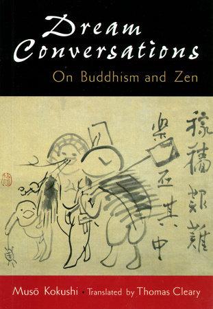 Dream conversations by Muso Kokushi